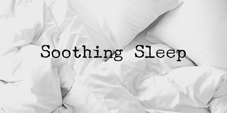 Soothing Sleep Online Class tickets