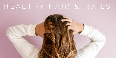 Healthy Hair & Nails tickets