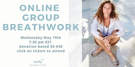 Online group breathwork - breathe in life and thrive! Free yourself with this elevating session with willfly by Stephi Wald  tickets