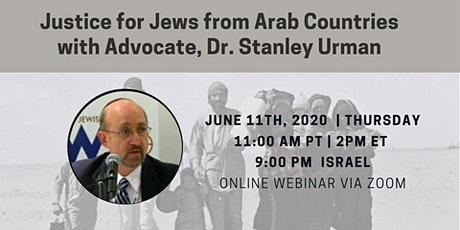 Justice for Jews from Arab Countries with Dr. Stanley Urman tickets