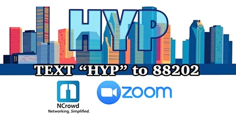 Houston Young Professionals and NCrowd Zoom Networking tickets