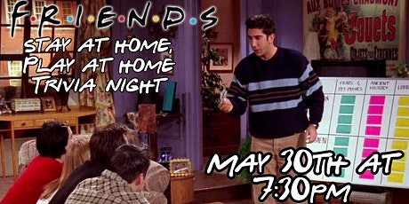 Stay at Home, Play at Home Friends Trivia! tickets
