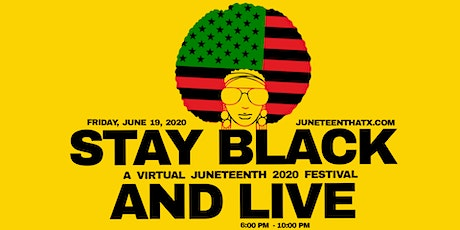 Juneteenth 2020: Stay Black and Live tickets