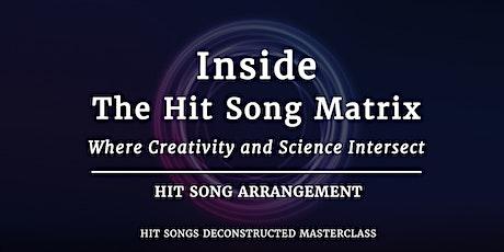 Inside the Hit Song Matrix:  Hit Song Arrangement tickets
