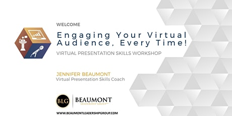 Engaging Your Virtual Audience, Every Time! tickets