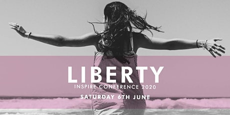 Inspire 2020 Liberty women's conference London tickets