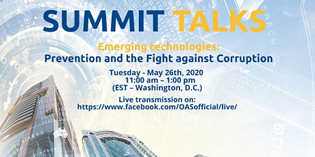 SUMMIT TALKS - Emerging Technologies: Prevention and Fight against Corruption entradas