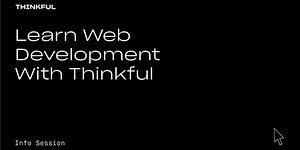 Thinkful Webinar | Learn Web Development With Thinkful