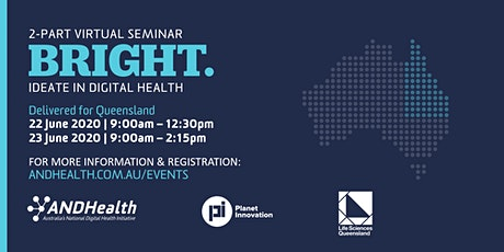 QLD BRIGHT: Ideate in Digital Health | 2 Part Virtual Seminar tickets