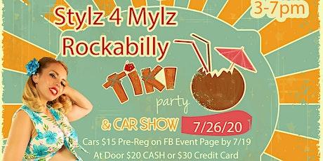 Stylz 4 Mylz Rockabilly Tiki Party & Car Show tickets