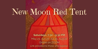 ONLINE New Moon Red Tent Circle with Kohenet Annie Matan