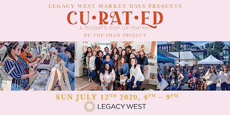 {CU•RAT•ED} A Modern Pop Up Market @ Legacy West  tickets