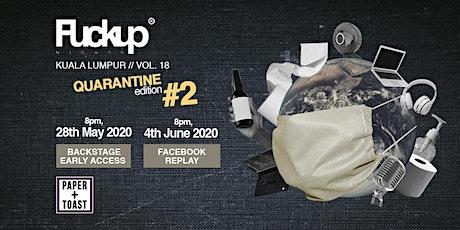 FuckUp Nights Kuala Lumpur // Vol. 18: Quarantine Edition Series II tickets