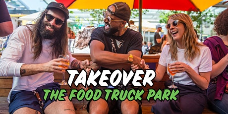 Takeover the Food Truck Park tickets