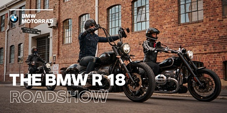 The BMW R 18 Roadshow - Morgan & Wacker BMW tickets