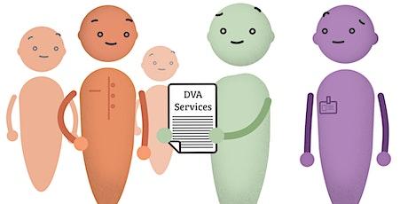 Understanding and Accessing DVA Services Webinar 4 tickets