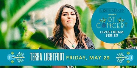 Terra Lightfoot - DT Concert Livestream Series tickets