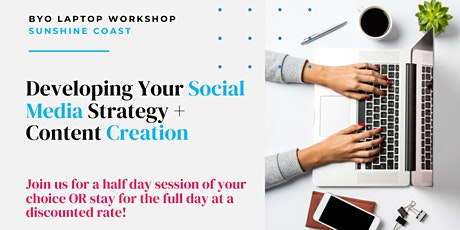 SUNSHINE COAST - Developing Your Social Media Strategy + Content Creation tickets