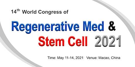 The 14th World Congress of Regenerative Medicine & Stem Cell tickets