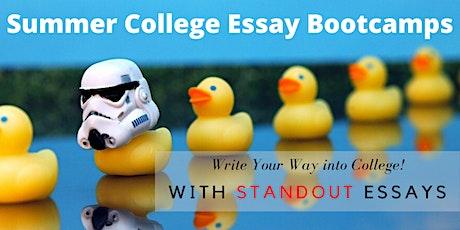 Summer College Essay Bootcamp - Supplemental Essays Workshop tickets