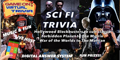Sci-Fi  MOVIE TRIVIA  Night Play &  answer in real time  Fun & Prizes tickets
