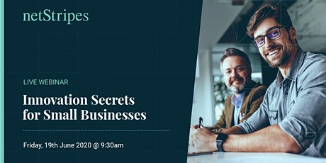 Innovation Secrets for Small Businesses (FREE LIVE WEBINAR) tickets