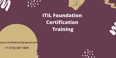ITIL Foundation 2 Days Certification Training in Aptos, CA,USA tickets