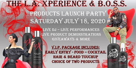 The L.A. Xperience And B.O.S.S. Haircare Products Launch Party Tickets