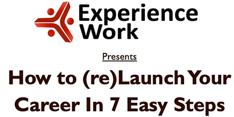 7 steps to (re)launch your career tickets
