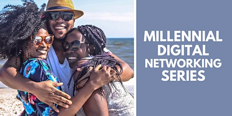 Creating A Personal Brand - Millennial Digital Networking Series tickets
