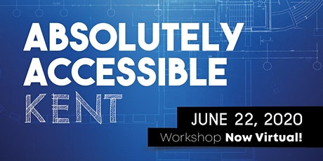 Virtual Absolutely Accessible Kent Technical Workshop tickets