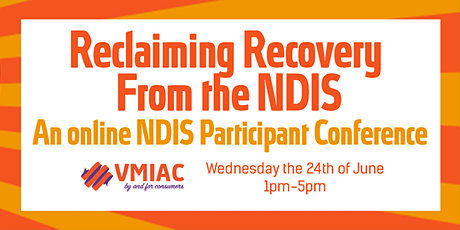 Recovery and the NDIS Online Conference (postponed) tickets