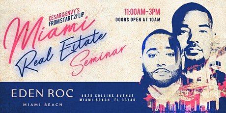 Cesar & DJ Envy's Real Estate Seminar [MIAMI] tickets
