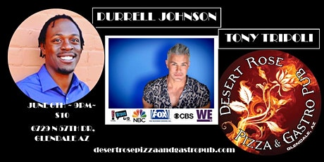 Tony Tripoli and Durrell Johnson Comedy  at Desert Rose w/ Andreona Garlid tickets