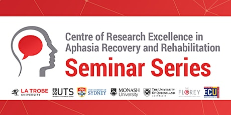 Aphasia CRE Seminar 11 - Dementia: New ideas for an old problem tickets