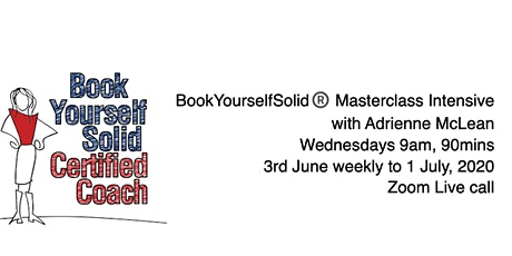 BookYourselfSolid®️ Masterclass Intensive with Adrienne McLean tickets