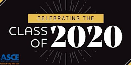 ASCE OC - Class of 2020 Virtual Celebration tickets