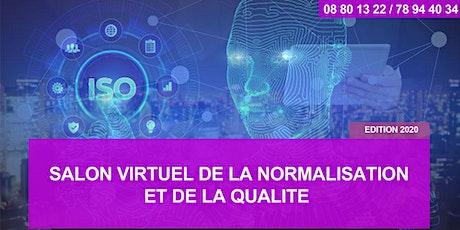 SALON VIRTUEL DE LA NORMALISATION ET DE LA QUALITÉ - Edition 2020 billets