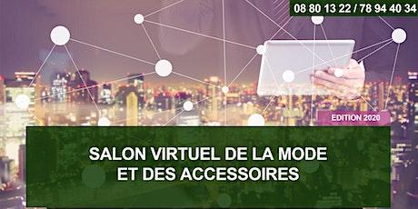 SALON VIRTUEL DE LA MODE & ACCESSOIRES - Edition 2020 billets
