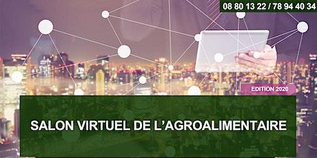 SALON VIRTUEL DE L'AGROALIMENTAIRE - Edition 2020 tickets