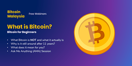 [Webinar] What is Bitcoin | A beginners guide Tickets