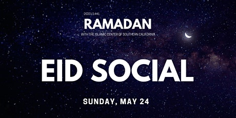 Join the ICSC for Eid al-Fitr! tickets