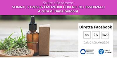 Diretta Facebook: SONNO, STRESS & EMOZIONI  con gli Oli Essenziali