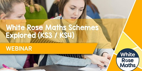 **WEBINAR** Secondary White Rose Maths Schemes Explored tickets