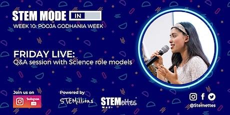STEM MODE IN - Week 10: Friday Live (Instagram) tickets