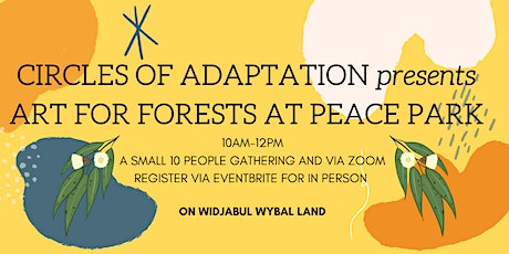 Circles of Adaptation: Art for Forests  tickets