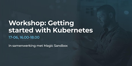 Digital Workshop: Getting started with Kubernetes tickets