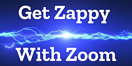 Pre Registration: Get Zappy with Zoom 3.0 tickets