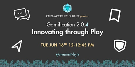 Gamification 2.0.4: Innovating through Play tickets