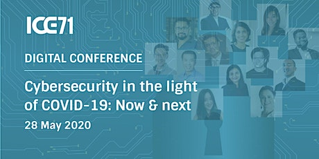 [Digital Conference] Cybersecurity in the light of COVID-19: Now & next tickets